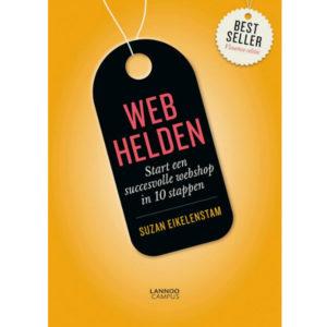 Webhelden start een succesvolle webshop in 10 stappen Suzan Eikelenstam