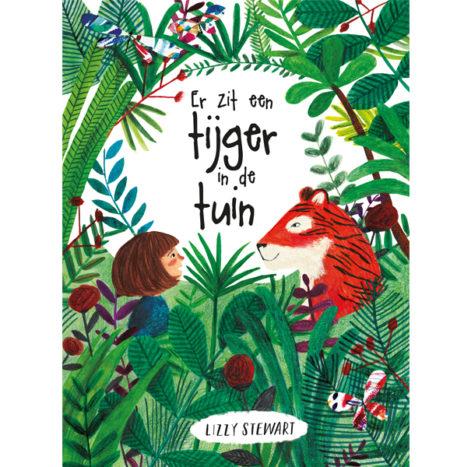 Lizzy Stewart Er zit een tijger in de tuin 4j