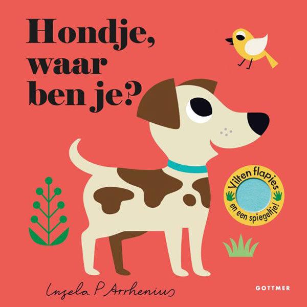 Hondje,waar ben je? Ingela P Arrhenius vanaf 1,5 jaar Hondje, waar ben je? is van de populaire peuterserie 'Waar ben je?' van de Zweedse ontwerpster Ingela P Arrhenius. Flapjes In Hondje, waar ben je? zitten alle huisdieren verstopt achter de flapjes. Kun jij de poes, de muis, het konijn en het hondje vinden? De flapjes zijn gemaakt van vilt: lekker zacht én stevig dus! Een zoek-en-vind-boekje voor de allerkleinsten, met als verrassing een spiegeltje op de laatste pagina. Ingela P Arrhenius Zowel peuters als hun (designliefhebbende) ouders zijn dol op de onweerstaanbare illustraties en vormgeving van de Zweedse ontwerpster. Haar werk kent wereldwijd duizenden fans.